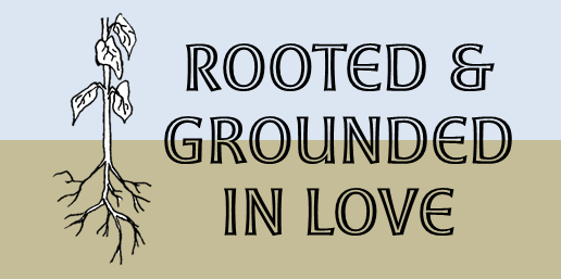 banner-rooted-and-grounded-in-love