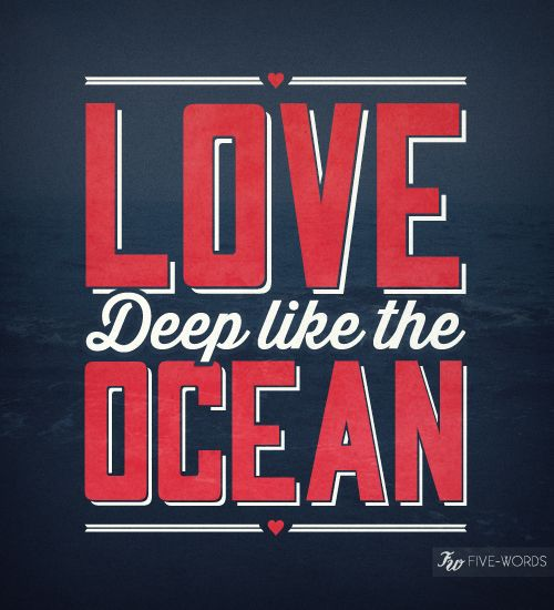 love deep like the ocean